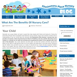 What Are The Benefits Of Nursery Care?