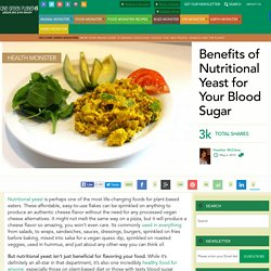 Benefits of Nutritional Yeast for Your Blood Sugar