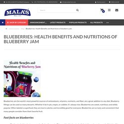 Health Benefits and Nutritions of blueberry jam