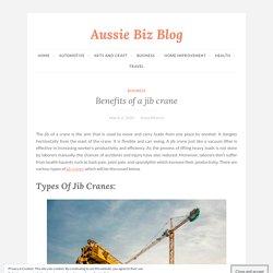 Benefits of a jib crane