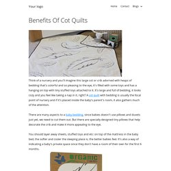 Benefits Of Cot Quilts