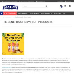Benefits of Dry Fruit Products