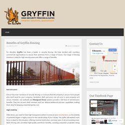 Benefits of Gryffin Fencing