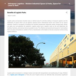 Benefits of Logistic Parks