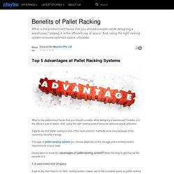 Benefits of Pallet Racking