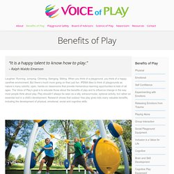Voice of Play: Benefits of Play