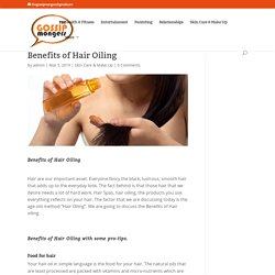 Benefits of Hair Oiling