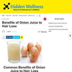 Benefits of Onion Juice to Hair Loss - Hidden Wellness