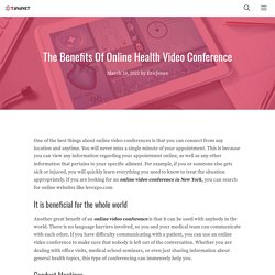 The Benefits Of Online Health Video Conference