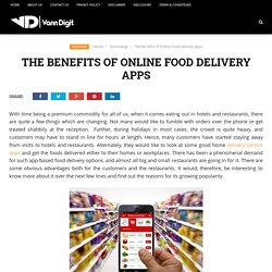 The Benefits Of Online Food Delivery Apps