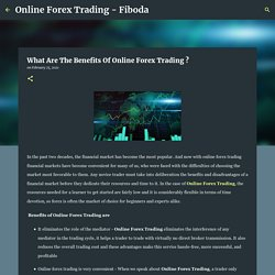 What Are The Benefits Of Online Forex Trading ?