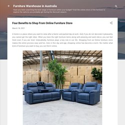 Four Benefits to Shop From Online Furniture Store