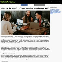 What are the benefits of using an online paraphrasing tool?