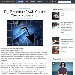 Advantages of Online Check Processing