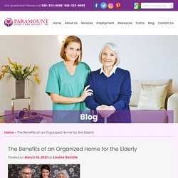 The Benefits of an Organized Home for the Elderly