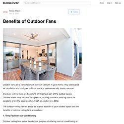 Benefits of Outdoor Fans