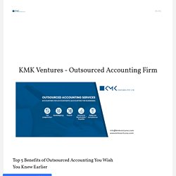Top 5 Benefits of Outsourced Accounting Services