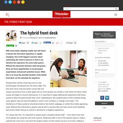 The hybrid front desk: the benefits far outweigh the negatives
