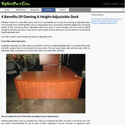 4 Benefits Of Owning A Height-Adjustable Desk