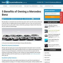 5 Benefits of Owning a Mercedes Benz -