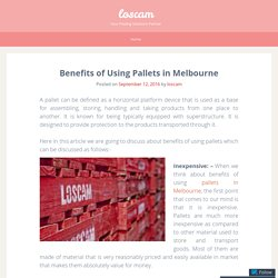 Benefits of Using Pallets in Melbourne