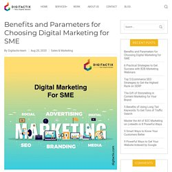 Benefits and Parameters for Choosing Digital Marketing for SME
