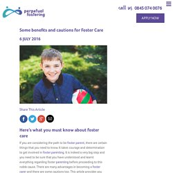 Benefits and Cautions for Foster Care and to Foster a Child