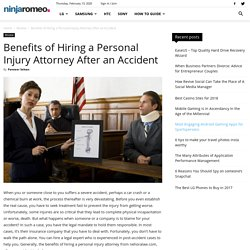 Benefits of Hiring a Personal Injury Attorney After an Accident