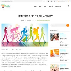 BENEFITS OF PHYSICAL ACTIVITY USING HEALTHY TIPS & HEALTHY FOOD