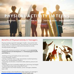 Benefits of Physical Activity in Teenagers - Physical Activity In Teens