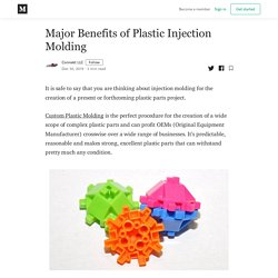 Major Benefits of Plastic Injection Molding