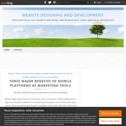Three major benefits of mobile platforms as marketing tools