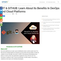 GIT & GITHUB: Learn About Its Benefits In DevOps And Cloud Platforms - Simpliv Blog