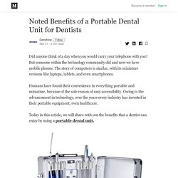 Noted Benefits of a Portable Dental Unit for Dentists