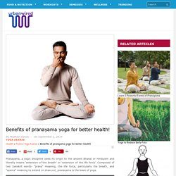 Benefits of Pranayama Yoga for better health