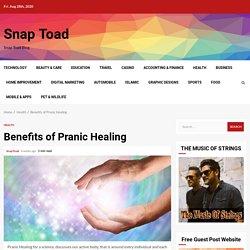 Benefits of Pranic Healing - Snap Toad