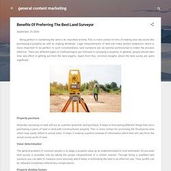 Benefits Of Preferring The Best Land Surveyor