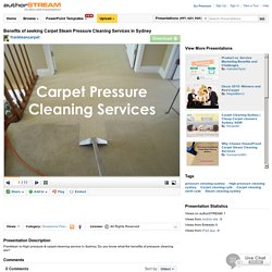 Benefits of Seeking Carpet Steam Pressure Cleaning Services in Sydney
