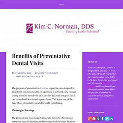 Benefits of Preventative Dental Visits