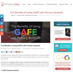 The Benefits of Using GAFE with Primary Students