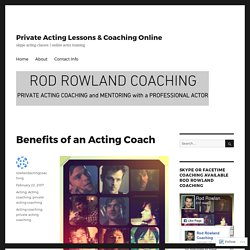 Benefits of an Acting Coach