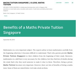 Benefits of a Maths Private Tuition Singapore