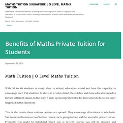 Benefits of Maths Private Tuition for Students
