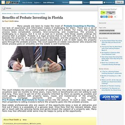 Benefits of Probate Investing in Florida