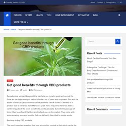 Get good benefits through CBD products