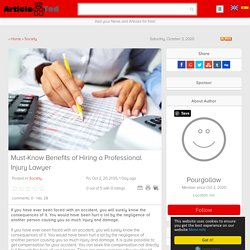 Must-Know Benefits of Hiring a Professional Injury Lawyer Article