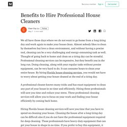 Benefits to Hire Professional House Cleaners - Clean City LLc - Medium