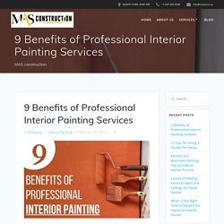 9 Benefits of Professional Interior Painting Services (Toronto)