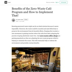 Benefits of the Zero-Waste Café Program and How to Implement That!