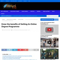 Know The Benefits Of Getting An Online Degree Programme